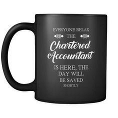 [product_style]-Chartered Accountant - Everyone relax the Chartered Accountant is here, the day will be save shortly - 11oz Black Mug-Teelime