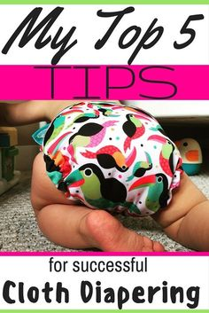 My Top 5 tips for successful Cloth Diapering - Maman Loup's Den