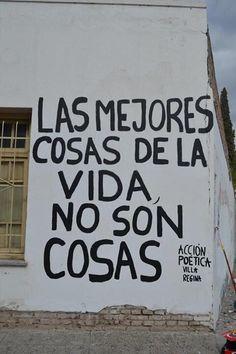 Las mejores cosas de la vida, no son cosas #Acción Poética Villa Regina #calle