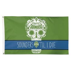 Wincraft Seattle Sounders Sounders Til I Die Flag - Deluxe Soccer Flags, Sports Flags, Mls Soccer, Flags For Sale, Seattle Sounders, Free Design, Screen Printing, Quality Printing
