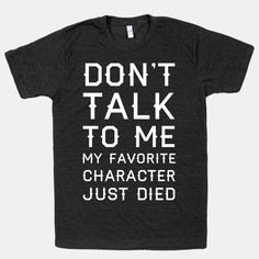 When your go-to TV show failed you… | 22 Shirts That Explain Your Feelings So You Don't Have To
