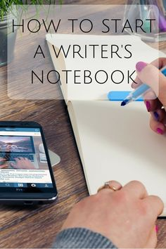How to start a writer's notebook and some ideas to help you start filling it.