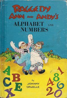 Raggedy Ann and Andy's Alphabet and Numbers by VIVALASVINTAGE