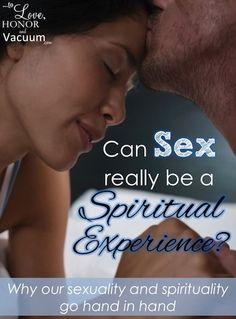 Sex can be a spiritual experience--not just physical. A look at how God, sex and #marriage go together.