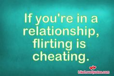 flirting vs cheating infidelity pictures funny quotes love