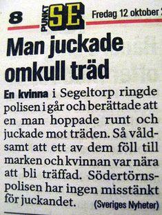 Det finns många intelligenta svenskar! Funny Cute, The Funny, Hilarious, Savage Texts, Funny Meems, Dry Humor, Some Jokes, Proverbs Quotes, Lol