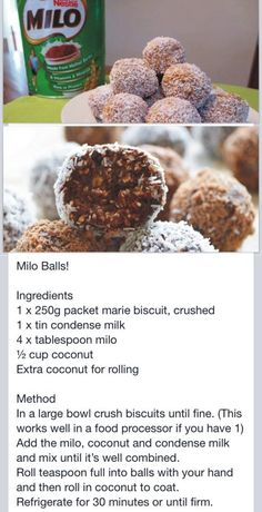 Milo balls - will be suitable for some people gluten, dairy allowed, using freshly grated coconut. Kos, Cookie Recipes, Baking Recipes, Dessert Recipes, A Food, Food And Drink, South African Recipes, South African Desserts, Biscuit Recipe