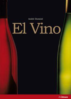 Título: El vino / Autor: Domine, Andre / Ubicación: FCCTP – Gastronomía – Tercer piso / Código:  G 663.2 D744