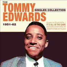Tommy Edwards - Singles Collection: 1951-1962