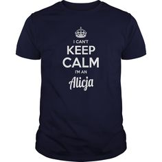 Alicja Shirts I cant keep calm I am Alicja my name is Alicja Tshirts Alicja TShirts keep calm Alicja tee Shirt Hoodie Sweat Vneck for Alicja https://www.sunfrog.com/Names/128885570-817816248.html?46568