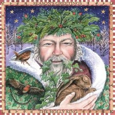 A beautiful Yule card celebrating the Holly King by Artist Wendy Andrew, Ideal for you to send to your Loved ones! Magical Christmas, Father Christmas, Christmas Art, Celtic Christmas, Christmas Plants, Pagan Yule, Pagan Art, Samhain, Happy Solstice