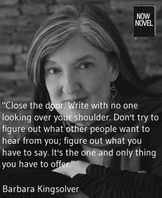 Barbara Kingsolver gives practical writing advice