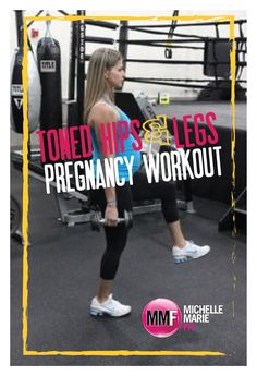 Toned Hips & Legs Pregnancy #Workout . To help prevent excess weight gain during #pregnancy.