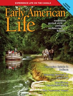 The June issue is coming soon! Learn about canals, historical garden furniture, make a shore lunch, identify bricks and more. See a family Cape Cod house and visit a Georgian gem in Indiana. Subscribe today for your copy!