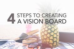 4 steps to creating a vision board
