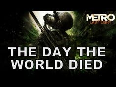 The Day The World Died - Metro Last Light Song - YouTube