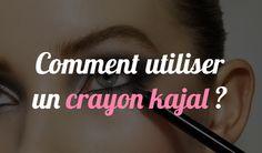 Comment utiliser un crayon kajal ? - http://www.smoky-eyes.org/utiliser-crayon-kajal/ #smokyeyes => http://www.smoky-eyes.org/