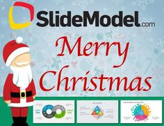 Merry Christmas from The SlideModel.com Team to all our followers and subscribers.