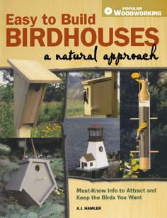 Birdhouse Ideas: 10 Different Diy Birdhouse Plans And Nesting Box Designs