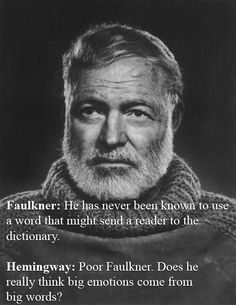 Ernest Hemingway Vs. William Faulkner | The 32 Wittiest Comebacks Of All Time