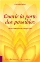 Ouvrir La Porte Des Possibles - A. Lascor - Sentiers du bien-être