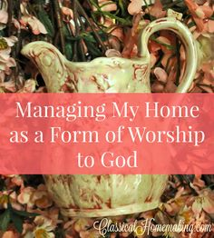 """It's 4:00 am and I'm up browsing some of my favorite blogs. I just came across this quote from a favorite blogger on another favorite blogger's site: """"I work for a King. He has put me in charge of his home. When He comes to see how I have managed His possessions and His …"""