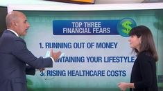 The top three financial fears for people heading into retirement are: running out of money, maintaining their lifestyle and rising health costs.