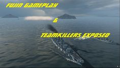 World Of Warships Fujin gameplay/Teamkillers exposed