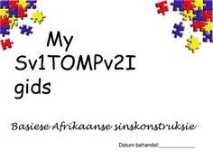 My gids Basiese Afrikaanse sinskonstruksie> Afrikaans, Words, Afrikaans Language
