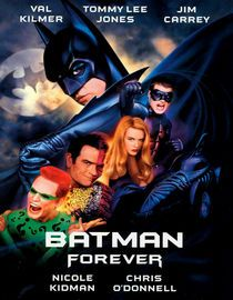 The top-grossing film of 1995, director Joel Schumacher's interpretation of Batman has new villains and a new sidekick as millionaire Bruce Wayne (Val Kilmer) goes up against psychotic Two-Face (Tommy Lee Jones) and the Riddler (Jim Carrey), who have nefarious plans for Gotham City. Joined by Robin (Chris O'Donnell), who wants revenge on Two-Face, Batman pursues the baddies while being seduced by Dr. Chase Meridian (Nicole Kidman).