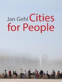 Cities for People af Jan Gehl