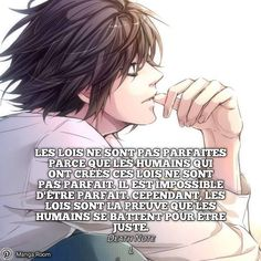 Laws are not perfect because the humans who created these laws are not perfect. it is impossible to be perfect. however, the laws are proof that humans are fighting to be just. Khalid Quotes, Khalid Lyrics, Manga Anime, Manga Quotes, Father Quotes, French Quotes, Death Note, Some Words, Nonfiction