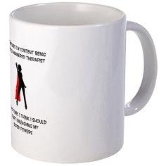Superheroine Therapist Small Mug on CafePress.com