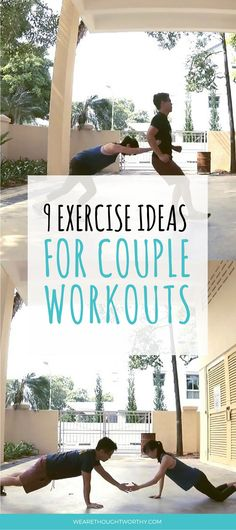 [VIDEO included] No motivation to workout or find exercising alone boring? Get fit and healthy together with your partner with these fun couple exercises!