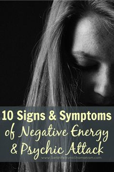 Tell tale signs that you're experiencing a psychic or energetic attack . . . or that you're surrounded by negative energy.