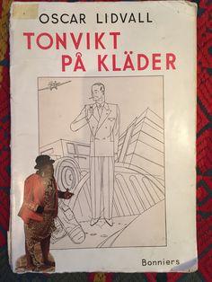 En pärla från 1937 skriven av skräddarmästaren Oscar Lidvall, född i S:t Peterburg 1905, son till den ryske tsarens hovskräddare. 1920 tvingades de flytta skrädderirörelsen till Sverige. Här kan man läsa om hur man klär sig med stil.