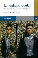 David Roas y Ana Casas: La realidad oculta. Cuentos fantásticos españoles del siglo XX
