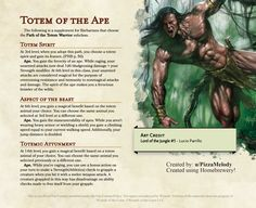 Totem of the Ape (REVISED). A supplement for the Path of the Totem Warrior subclass : UnearthedArcana Dungeons And Dragons Classes, Dungeons And Dragons Characters, Dungeons And Dragons Homebrew, Dnd Characters, Fantasy Characters, Dnd Character Sheet, Fantasy Character Design, Character Creation, Barbarian Dnd