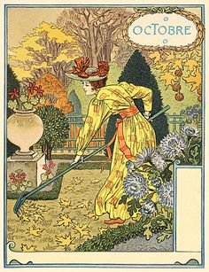 Raking leaves. I love the brilliant colors Eugene Grasset used for the October/ Octobre edition of 'Les Mois'