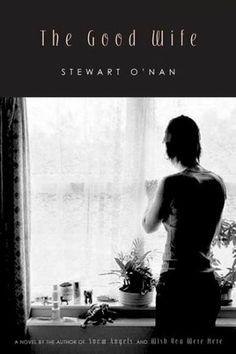 Stewart O'Nan: The Good Wife