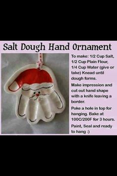 salt dough hand ornament christmas christmas crafts christmas decorations christmas crafts for kids christmas tree ornaments chistmas diy Santa Ornaments, How To Make Ornaments, Homemade Ornaments, Holiday Ornaments, Santa Hand Ornament, Santa Handprint Ornament, Handprint Art, Pawprint Ornament, Christmas Crafts For Kids To Make Toddlers