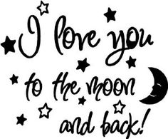 Amazon.com: I love you to the moon and back again! cute baby nursery wall art wall sayings: Baby