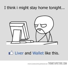 I might stay home…