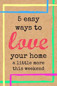 Fall back in love with your home! 5 easy ways to love your house @Remodelaholic #spon #happyhome #weekendproject #decorating
