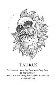 'Taurus - Shitty Horoscopes Book XII: Obituaries' Art Print by musterni Taurus Art, Taurus Quotes, Taurus Woman, Zodiac Symbols, Zodiac Art, Astrology Signs, Zodiac Signs, Astrology Zodiac, Dark Astrology
