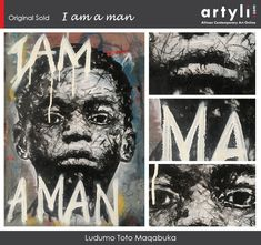 """Congratulations to Ludumo Toto Maqabuka who has sold an original artwork """"I am a man"""" 2020 to a collector based in Washington, USA from our exhibition called """"I am because we are"""". Be A Man, Washington Usa, Original Artwork, Congratulations, Superhero, The Originals, Artist, Movie Posters, Fictional Characters"""