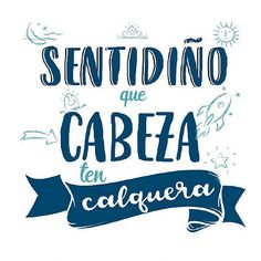 Las mejores frases de los abuelos gallegos. – Descubrir Galicia Thoughts And Feelings, Lettering, Sayings, Memes, Words, Quotes, Common Sense, Beautiful Words, Great Quotes