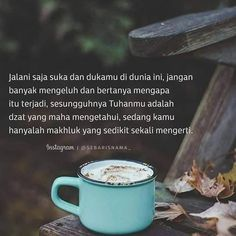 Coffee Quotes, Book Quotes, Me Quotes, Motivational Quotes, Reminder Quotes, Self Reminder, Islamic Inspirational Quotes, Islamic Quotes, Prayer Verses
