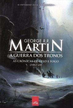 As Crônicas de Gelo e fogo - Livro Um - A Guerra dos Tronos - George R R Martin