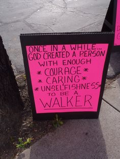Saw this sign walking in the Arizona Susan G Komen 3 day for a Cure.
